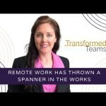 Remote work has thrown a spanner in the works. How can we build great teams in this new way of working?
